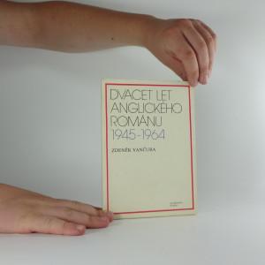 náhled knihy - Dvacet let anglického románu 1945-1964