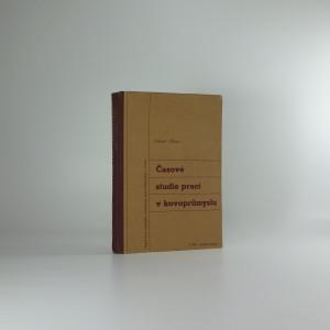 náhled knihy - Časová studie prací v kovoprůmyslu, Díl I : strojní práce