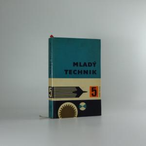 náhled knihy - Mladý technik 5