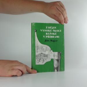 náhled knihy - Z dějin vysoké školy báňské v Příbrami
