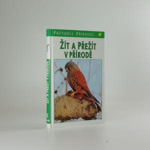 náhled knihy - Žít a přežít v přírode : ekologické souvislosti