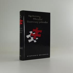 náhled knihy - Sága Stmívání: oficiální ilustrovaný průvodce
