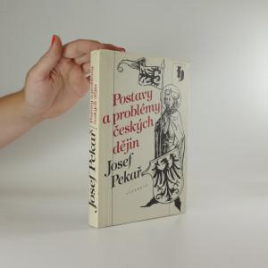 náhled knihy - Postavy a problémy českých dějin : výbor z díla