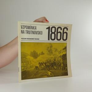náhled knihy - Vzpomínka na Trutnovsko 1866