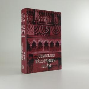 náhled knihy - Judaismus, křesťanství, islám