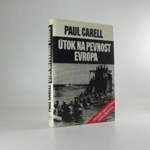 náhled knihy - Útok na pevnost Evropa : invaze 1944 očima poražených