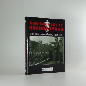 náhled knihy - Baulehr-Bataillon 800 z.b.V. Brandenburg. [I. část], Akce německých komand v letech 1939-1945 na celém světě