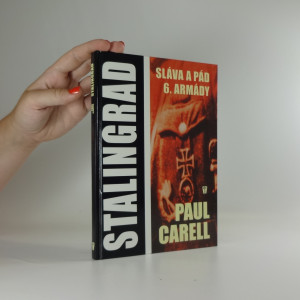 náhled knihy - Stalingrad : sláva a pád 6. armády