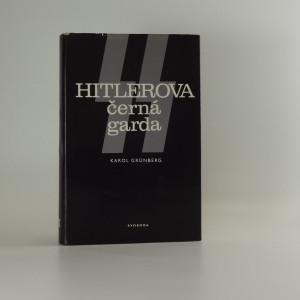 náhled knihy - Hitlerova černá garda, Karol Grünberg