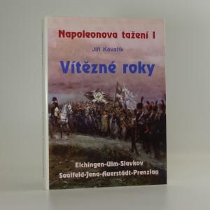 náhled knihy - Napoleonova tažení. I, Vítězné roky