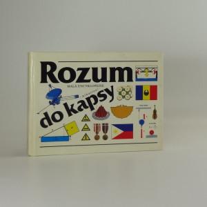 náhled knihy - Rozum do kapsy - malá encyklopedie - pro čtenáře od 9 let