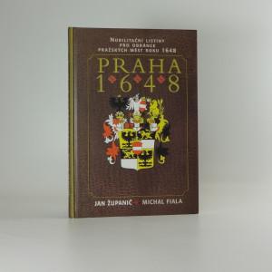 náhled knihy - Praha 1648 : nobilitační listiny pro obránce pražských měst roku 1648