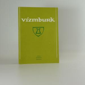 náhled knihy - Vízmburk : sborník příspěvků k dějinám hradu. (2)