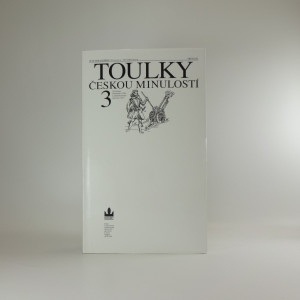 náhled knihy - Toulky českou minulostí 3