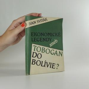 náhled knihy - Ekonomické legendy aneb Tobogan do Bolívie?