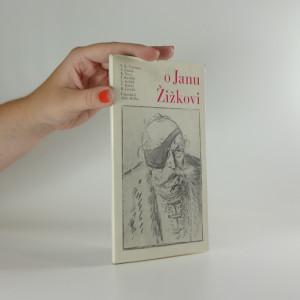 náhled knihy - O Janu Žižkovi