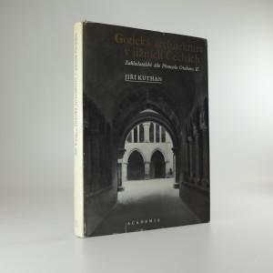 náhled knihy - Gotická architektura v jižních Čechách : zakladatelské dílo Přemysla Otakara II.