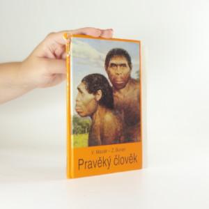 náhled knihy - Pravěký člověk