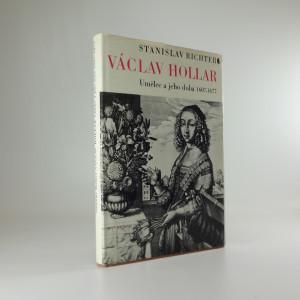 náhled knihy - Václav Hollar : Umělec a jeho doba 1607-1677