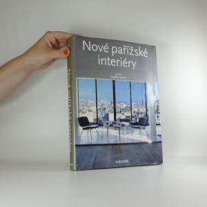 náhled knihy - New Paris interiors = Nové pařížské interiéry = Nowe paryskie wnętrza