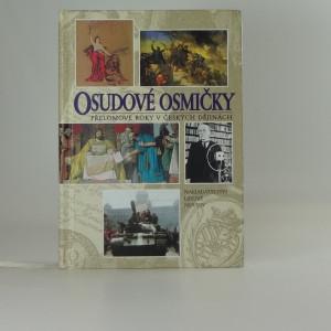 náhled knihy - Osudové osmičky : přelomové roky v českých dějinách
