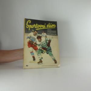 náhled knihy - Sportovní sláva : Světové a československé události ve sportu : Leden-březen 1954 : [Sborník]