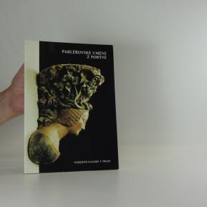 náhled knihy - Parléřovské umění z Porýní. Katalog výstavy. Národní galerie v Praze, Jiřský klášter