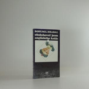 náhled knihy - Bohumil Hrabal, Obsluhoval jsem anglického krále : premiéra 19. listopadu 1998 v Národním divadle