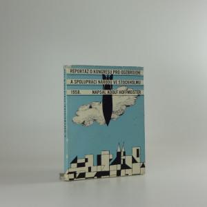 náhled knihy - Reportáž o Kongresu pro odzbrojení a spolupráci národů ve Stockholmu od 16. do 22. července 1958
