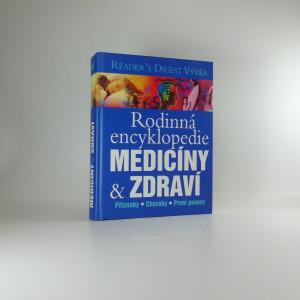 náhled knihy - Rodinná encyklopedie medicíny a zdraví : příznaky, choroby, první pomoc