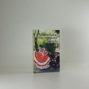 náhled knihy - Smrtící oči Tezcatlipokovy
