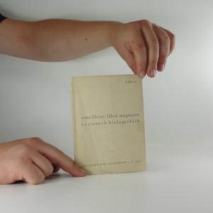 náhled knihy - Úkol magnesia ve zjevech biologických