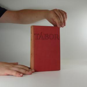 náhled knihy - Tábor v husitském revolučním hnutí, díl I