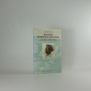 náhled knihy - Špalíček romských miniatur : osoby a dějství z romského dramatu, které se odvíjelo na scéně historické Moravy