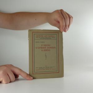náhled knihy - O vkusu v úpravě domova a oděvu : několik kapitol umělecko-výchovných