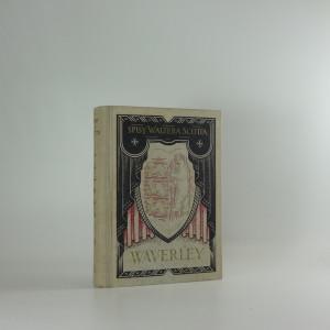 náhled knihy - Waverley, čili, Bylo to před šedesáti lety