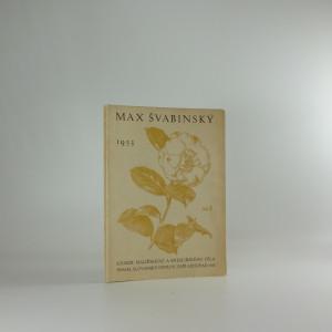 náhled knihy - Max Švabinský : národní umělec : souborná jubilejní výstava malířského a kreslířského díla k osmdesátým narozeninám umělcovým