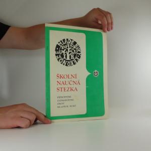 náhled knihy - Školní naučná stezka přírodními zajímavostmi okolí mladých buků