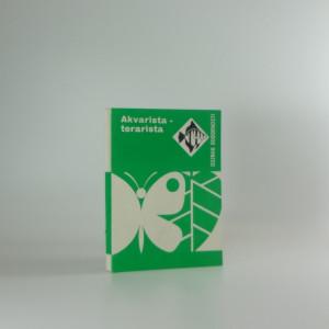 náhled knihy - Akvarista-terarista : rady a návody k plnění a získání odznaku odbornosti
