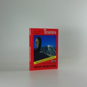 náhled knihy - Pěší turistika na ostrově Tenerifa : 50 vybraných turistických tras na pobřeží i v hornatém vnitrozemí ostrova