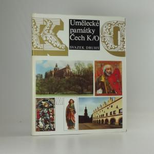 náhled knihy - Umělecké památky Čech K-O ( díl druhý)