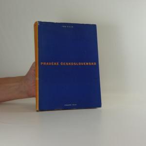 náhled knihy - Pravěké Československo : úvod do studia dějin pravěku = La Tchécoslovaquie préhistorique : introduction aux études préhistoriques