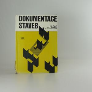 náhled knihy - Dokumentace staveb : určeno [také] stud. škol. techn. a ekon. směru