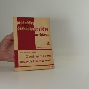 náhled knihy - O rodinném životě českých knížat a králů