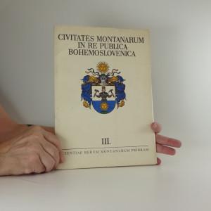 náhled knihy - Civitates montanarum in Re Publica Bohemoslovenica III (A4, 24 s textu, 12 heraldických kreseb Jana Čáky)