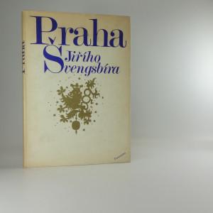 náhled knihy - Praha Jiřího Švengsbíra