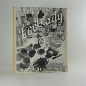 náhled knihy - Cocktaily a jiné nápoje nové doby alkoholické a alkoholu prosté