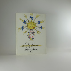 náhled knihy - Zlaté slunce, bílý den : Výbor z básní pro děti : Pro malé čtenáře