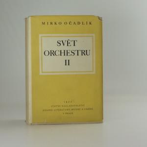 náhled knihy - Svět orchestru : průvodce tvorbou orchestrální. 2, Čeští klasikové