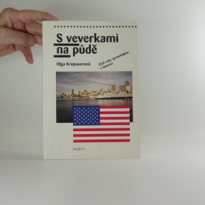 náhled knihy - S veverkami na půdě - čtyři roky zpravodajkou v Americe